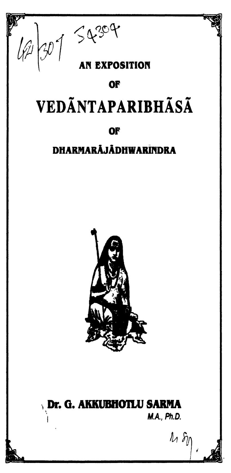 An Exposition of Vedantaparibasha of Dharmarajadwarnindra