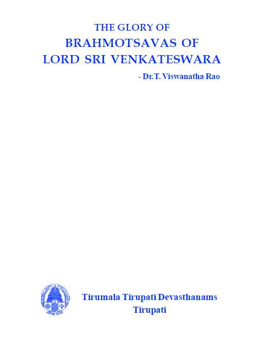 The Glory Of Brahmotsavas Of Lord Sri Venkateswara
